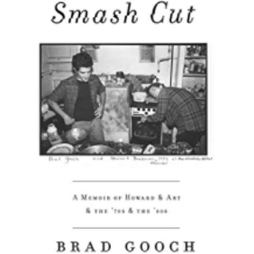 Smash Cut: A Memoir of Howard & Art & the '70s & the '80s