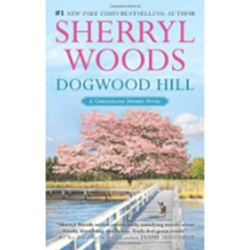 Dogwood Hill (A Chesapeake Shores Novel)