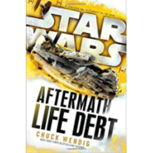 Life Debt: Aftermath (Star Wars) (Star Wars: The Aftermath Trilogy)
